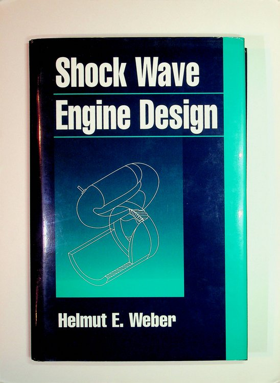 Shock Wave Engine Design. Helmut E. Weber, Sc D.