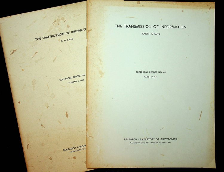 The Transmission of Information : Parts [I] and II (Technical Reports 65 and 149). Robert M. Fano.