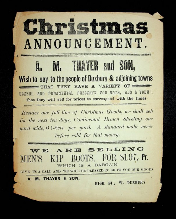 [ Broadside ] Christmas ANNOUNCEMENT. A. M. Thayer and Son with to say to the people of Duxbury [MA]...full line of Christmas Goods. A. M. Thayer, Son.
