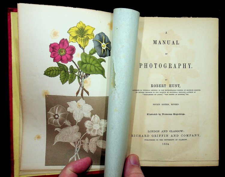 A Manual of Photography ... Fourth edition, Revised Illustrated by Numerous Engravings. Robert Hunt.