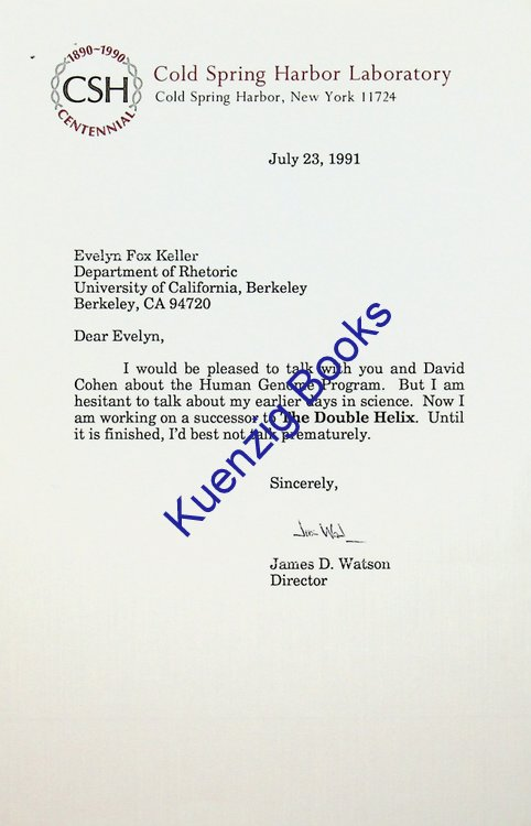 TLS from James D. Watson to Evelyn Fox Keller regarding his work. James D. Watson.