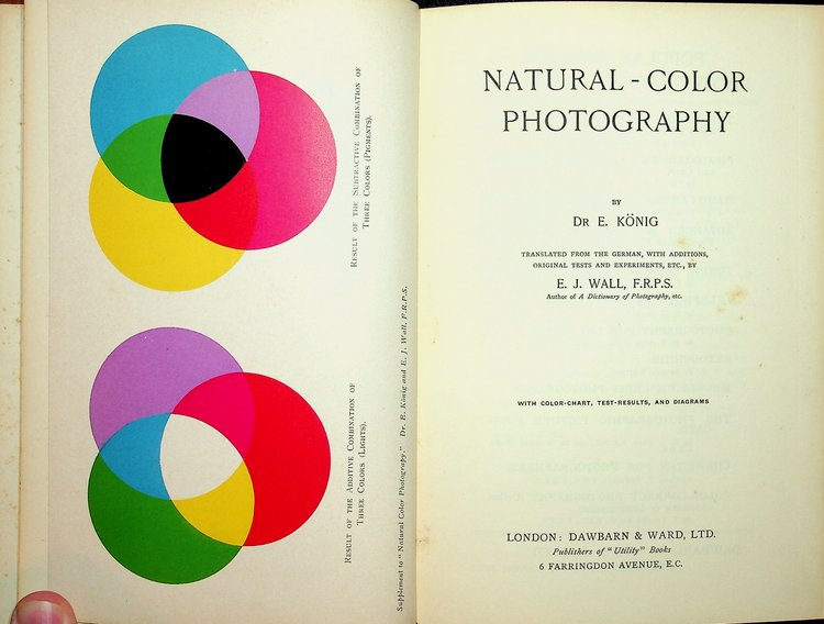 Natural-Color Photography with color-chart, test-results , and diagrams. Dr. E. Konig, E. J. Wall, author.