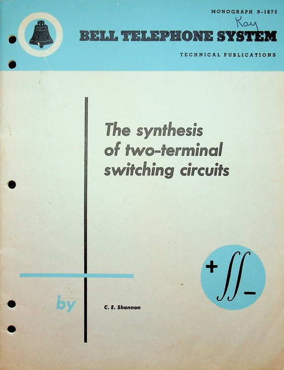 The Synthesis of Two-Terminal Switching Circuits. Claude E. Shannon.
