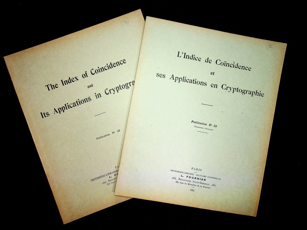 The Index of Coincidence and Its Applications in Cryptography : Publication No. 22 WITH L'indice de coïncidence et ses applications en cryptographie Publication No 22 ( Traduction Francaise). (together 2 Volumes, Riverbank Publication). William F. Friedman, General Cartier.