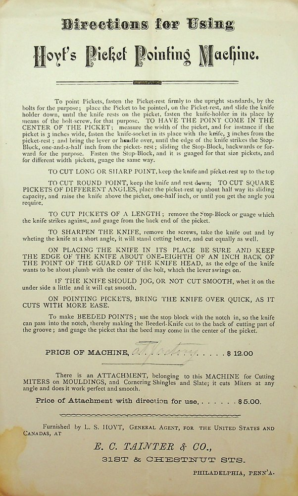 [broadside] Directions for Using Hoyt's Picket Pointing Machine. E. C. Tainter, Co.