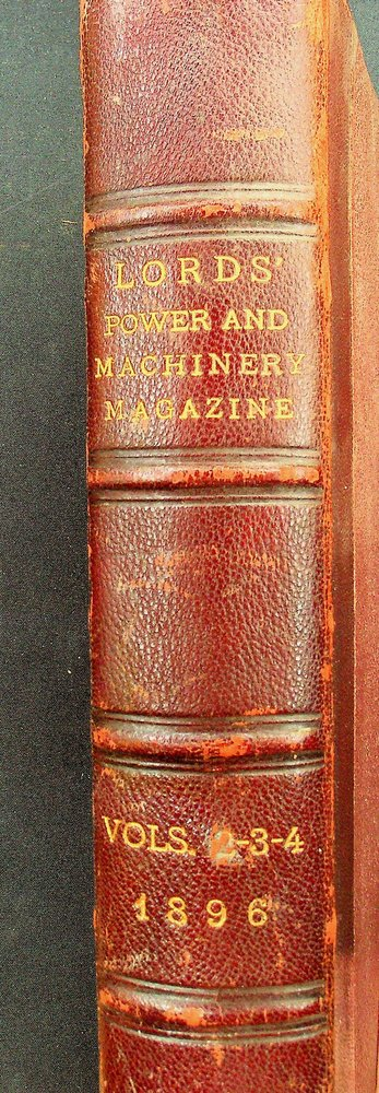 LORD'S POWER AND MACHINERY MAGAZINE AND BUILDERS' HANDBOOK [ 12 issues 1896 ].