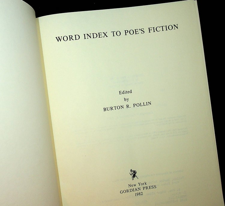 Word Index to Poe's Fiction [ Poe, Edgar Allan ]. Burton R. Pollin, Edgar Allan Poe.