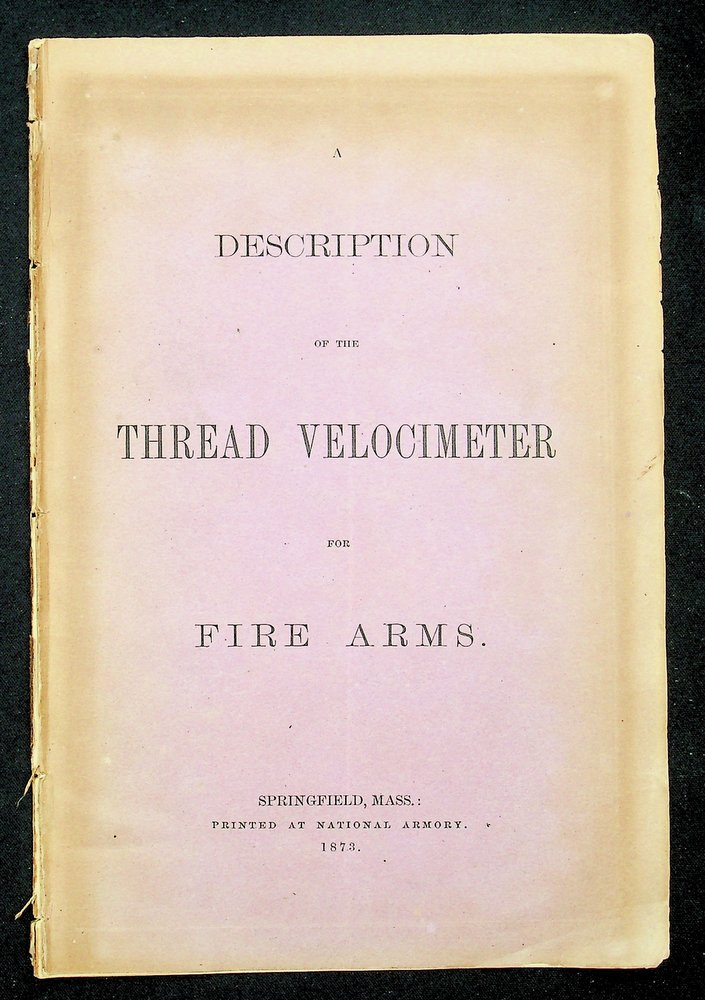 A Description of the Thread Velocimeter for Fire Arms.