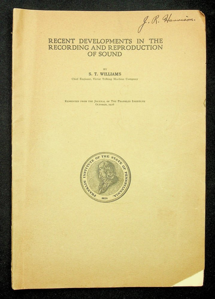 Recent Developments in the Recording and Reproduction of Sound. S. T. Williams.