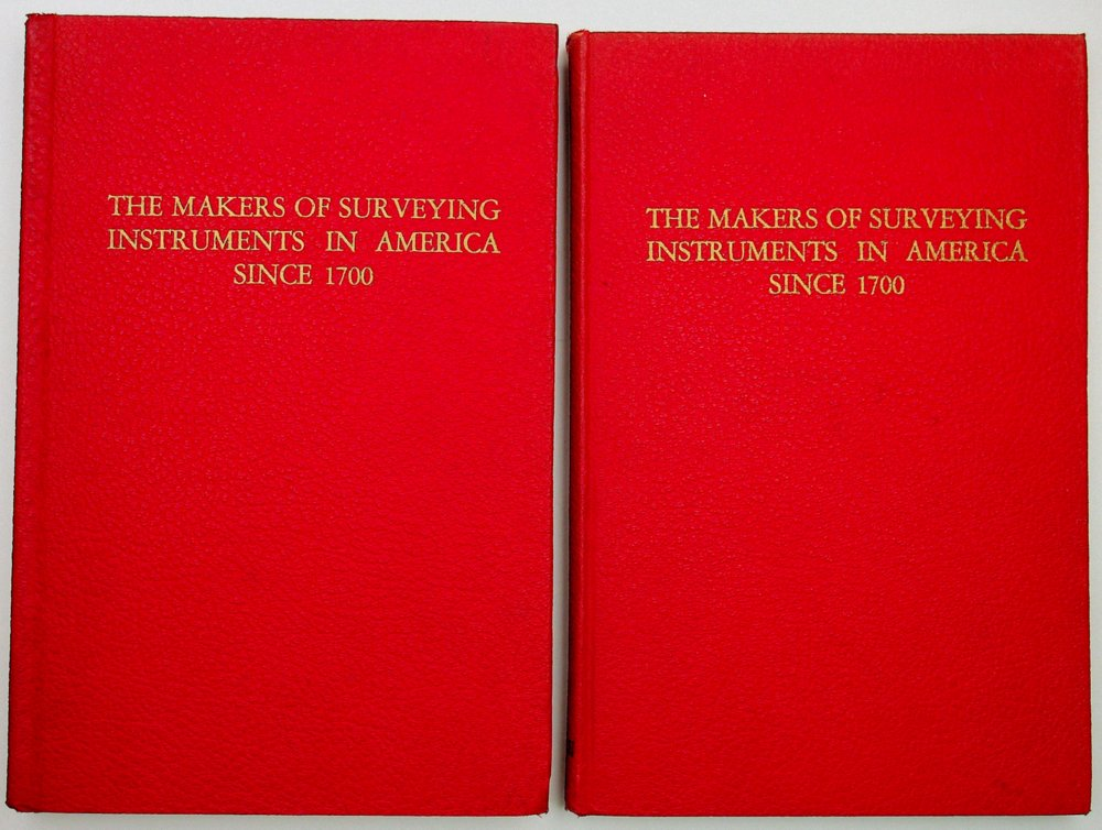 The Makers of Surveying Instruments Since 1700 [Original 2 Volume Set]. Charles E. Smart.
