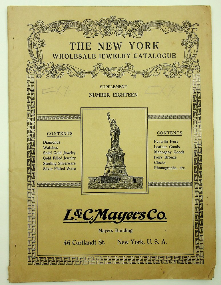 The NEW YORK WHOLESALE JEWELRY CATALOGUE Supplement Number Eighteen. L. Mayers, Co.