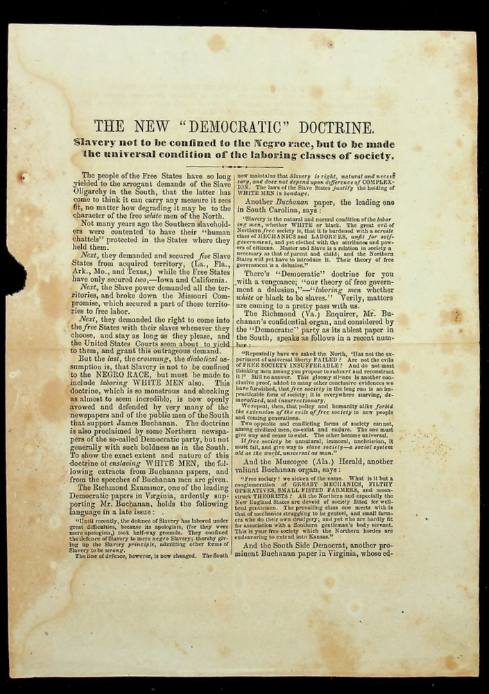 """[Maine Politics] THE NEW """"DEMOCRATIC"""" DOCTRINE. Slavery not to be confined to the Negro race, but to be made the universal condition of the laboring classes of society. unknown."""