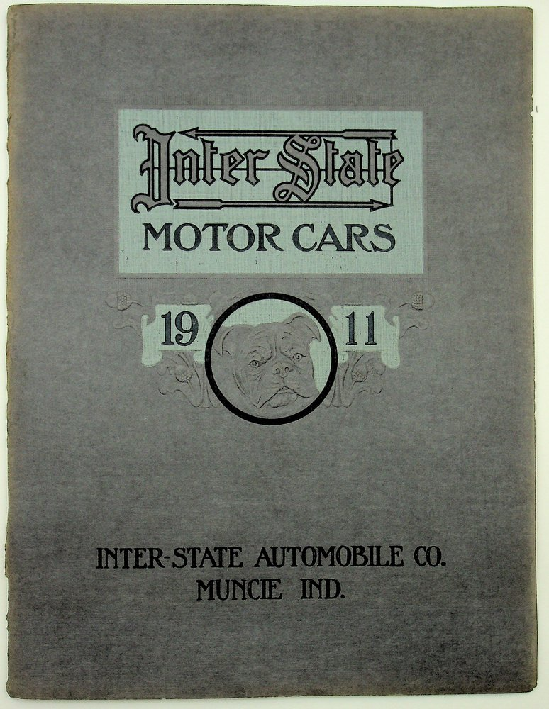 Inter-State Motor Cars 1911 Bull Dogs in Strength and Endurance. Inter-State Automobile Co.