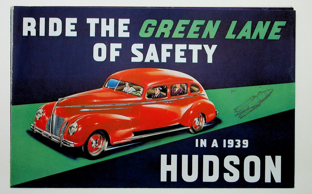 Ride the Green Lane of Safety in a 1939 HUDSON. Hudson Motor Car Co.
