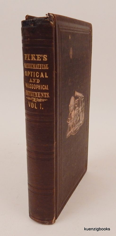 Pike's Illustrated Catalogue of Scientific and Medical Instruments, Second edition Enlarged Volume 1 ONLY