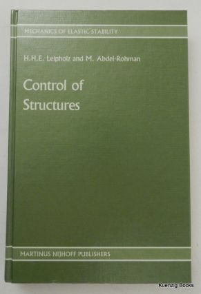 Control of Structures. Horst Leipholz, M. Abdel-Rohman