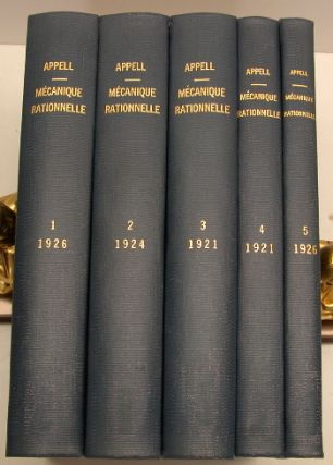 Traite De Mecanique Rationnelle - 5 Volumes. Paul Appell, 1855 - 1930.