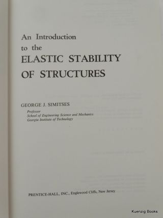 An Introduction to the Elastic Stability of Structures