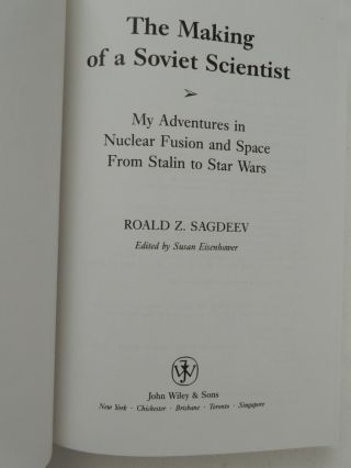 The Making of a Soviet Scientist: My Adventures in Nuclear Fusion & Space from Stalin to Star Wars