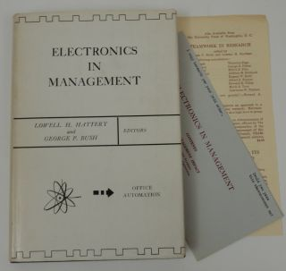 Electronics in Management. Lowell H. And George P. Bush Hattery