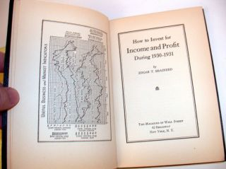 How to Invest for Income and Profit During 1930-31. Edgar T. Brainerd.