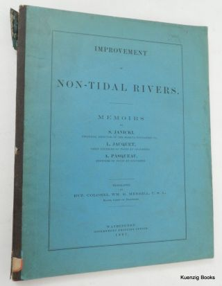 Improvement of Non-Tidal Rivers. Memoires By S. Janicki ... L. Jacquet ... A. Pasqueau. S....