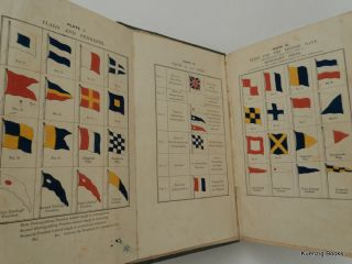 The Universal Code of Signals for The Mercantile Marine of All Nations, by the Late Captain...