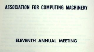Association for Computing Machinery Eleventh Annual Meeting. Association for Computing Machinery