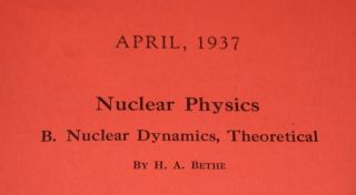 Bethe's Bible : Nuclear Physics