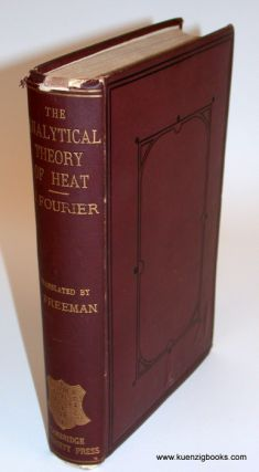 The Analytical Theory of Heat. Joseph Fourier, Freeman