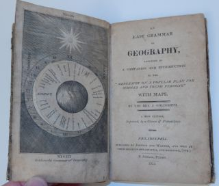 An Easy Grammar of Geography, Intended as a Companion and Introduction to the Geography on a Popular Plan for Schools and Young Persons with Maps [ Volvelles ]