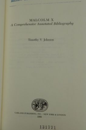 Malcolm X. A Comprehensive Annotated Bibliography