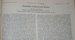 Symmetries of Baryons and Mesons. Murray Gell-Mann
