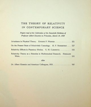 The Theory of Relativity in Contemporary Science : Papers Read at the Celebration of the Seventieth Birthday of Professor Albert Einstein in Princeton, March 19, 1949