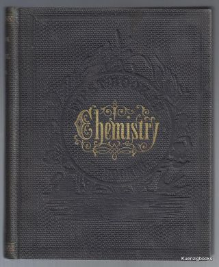 First Book in Chemistry for the Use of Schools and Families. Worthington Hooker