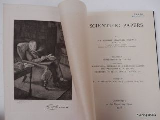 Scientific Papers : Volume V Supplementary Volume containing Biographical Memoirs by Sir Francis Darwin and Professor E. W. Brown, Lectures on Hill's Lunar Theory, etc.