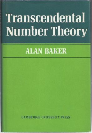 Transcendental Number Theory. Alan Baker.