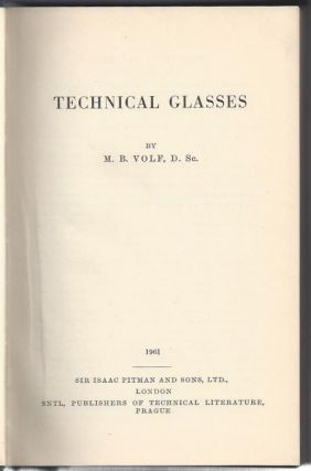 Technical Glasses. M. B. Volf