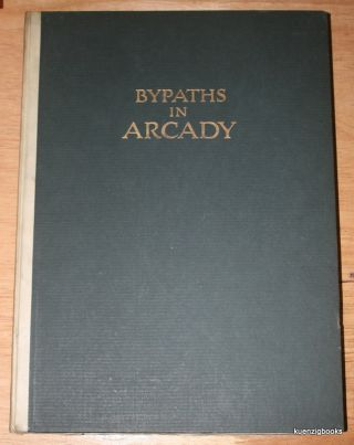 Bypaths in Arcady : A Books of Love Songs. With illustrations in photogravure from photographs by Lejaren A. Hiller. Kendall Banning, Lejaren A. Hiller, photographs, John W. Alexander, note.