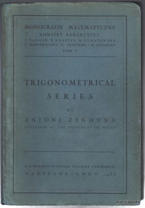 Trigonometric Series. Antoni Zygmund