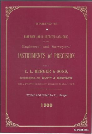 Hand-book and Illustrated Catalogue of the Engineers' and Surveyors' Instruments of Precision...