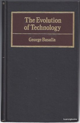 The Evolution of Technology. George Basalla.