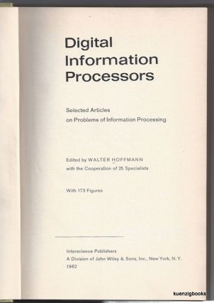 Digital Information Processors : Selected Articles on Problems of Information Processing. Konrad...