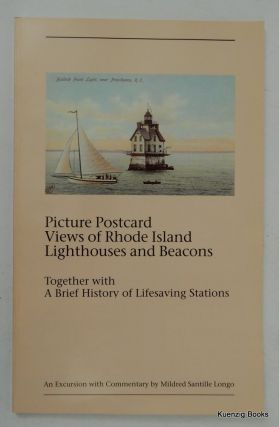 Picture Postcard Views of Rhode Island Lighthouses and Beacons. Mildred Santille Longo.