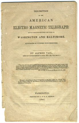 Description of the American Electro Magnetic Telegraph : Now in Operation between the Cities of...