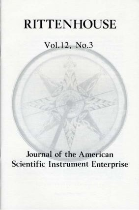 Rittenhouse Vol. 12 No. 3 (Issue 47), July 1998 : Journal of the American Scientific Instrument Enterprise