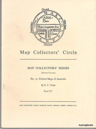 Map Collectors' Series (Eighth Volume), No 72 : Printed Maps of Australia Part IV J-L. Map Collectors' Circle, R. V. Tooley.