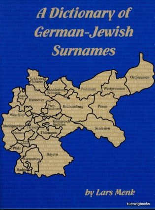 A Dictionary of German-Jewish Surnames. Lars Menk.