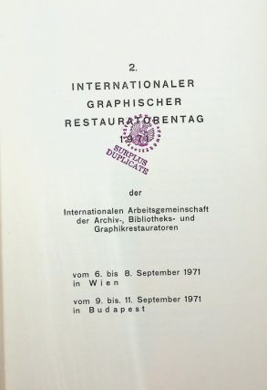 2. Internationaler Graphischer Restauratorentag 1971 der Internationalen Arbeitsgemeinschaft der...