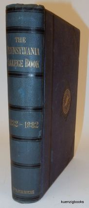 The Pennsylvania College Book 1832-1882. E. S. Breidenbaugh, William H. Tipton, photographer